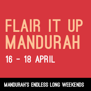 Flair It Up Mandurah part of Mandurah's Endless Long Weekends